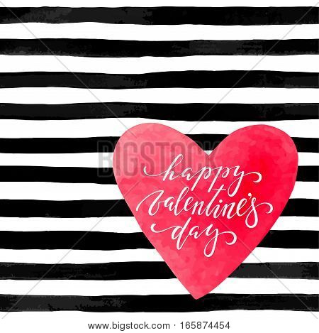 beautiful black and white background with watercolor heart. Hand drawn creative calligraphy and brush pen lettering -happy valentines day. design for holiday greeting card and invitation of the wedding Valentine's day and Happy love day.