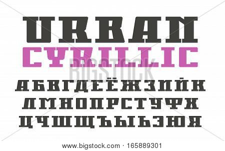 Cyrillic serif font in urban style. Extra bold face. Isolated on white background
