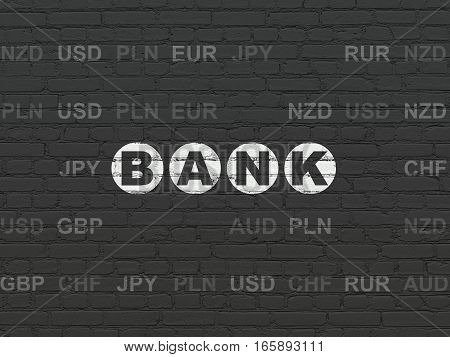 Banking concept: Painted white text Bank on Black Brick wall background with Currency