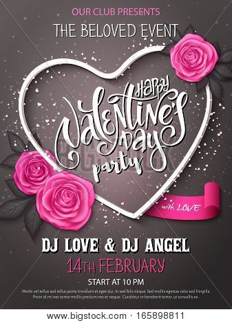 Vector happy valentines day party poster with lettering, rose buds and heart frame.