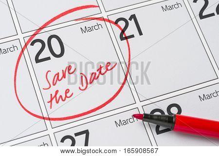 Save The Date Written On A Calendar - March 20