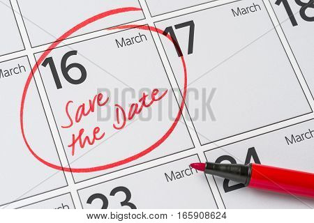 Save The Date Written On A Calendar - March 16