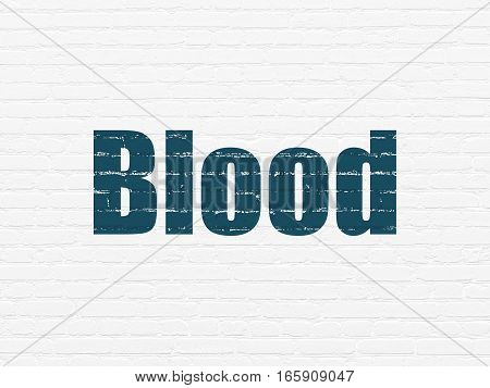 Healthcare concept: Painted blue text Blood on White Brick wall background