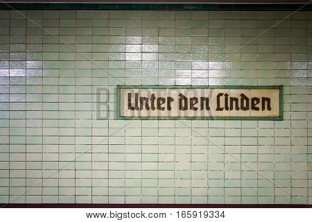 BERLIN, GERMANY - 30 JANUARY 2005: The original signage for the Berlin underground station now known as Brandenburger Tor in the central Mitte district of Berlin.