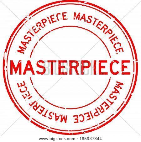 Grunge red masterpiece round rubber stamp on white background