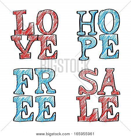 Hand Drawn Text. Love hope free and sale. Vector Illustration