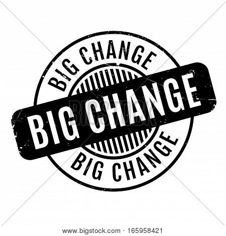 Big Change rubber stamp. Grunge design with dust scratches. Effects can be easily removed for a clean, crisp look. Color is easily changed.