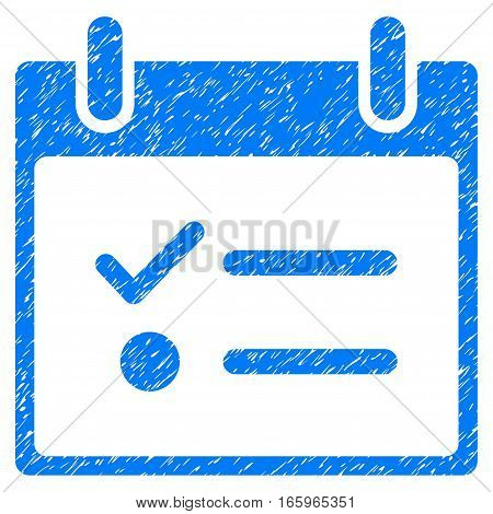 Todo List Calendar Day grainy textured icon for overlay watermark stamps. Flat symbol with scratched texture. Dotted vector blue ink rubber seal stamp with grunge design on a white background.