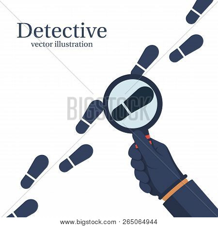Detective Is Investigating. Human In Gloves Holds A Magnifying Glass. Vector Illustration Flat Desig