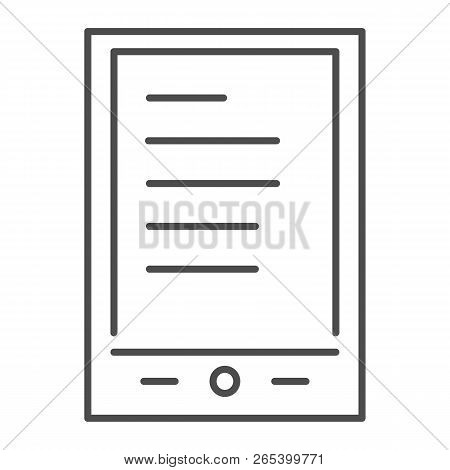 Tablet Ereader Thin Line Icon. Digital Tablet With Text Vector Illustration Isolated On White. Ebook