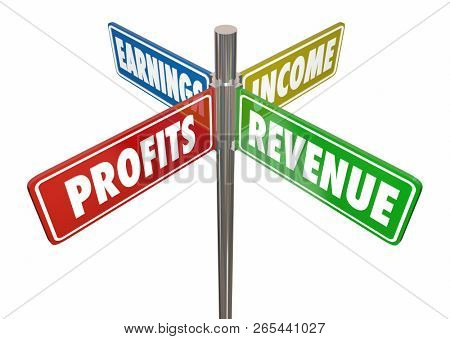 Profits Revenue Income Earnings 4 Way Sign 3d Illustration