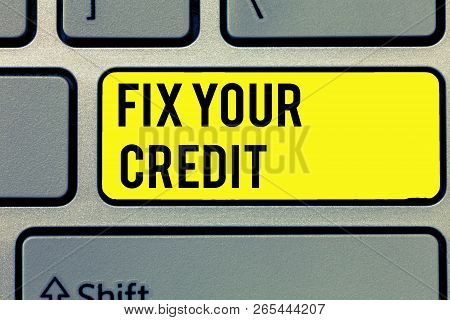 Text Sign Showing Fix Your Credit. Conceptual Photo Keep Balances Low On Credit Cards And Other Cred