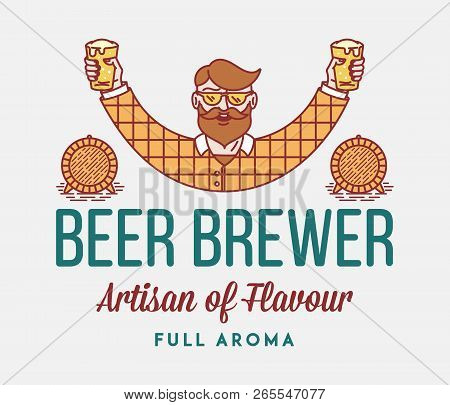 Beer Brewer Full Aroma Is A Vector Illustration About Drinking