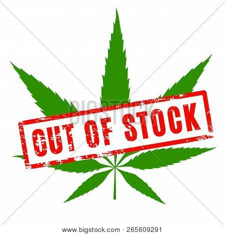 Cannabis As Out Of Stock. Green Pot Sicon With Red Stockout Rubber Seal.