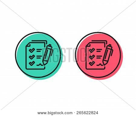 Survey Checklist Line Icon. Report Sign. Business Review Symbol. Positive And Negative Circle Button