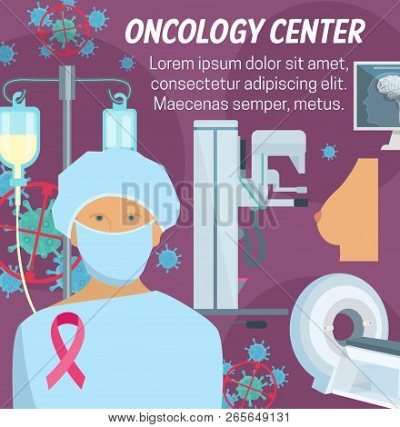 Oncology Clinic Center Poster For Cancer Diagnostic And Treatment. Vector Oncologist Doctor With Mri