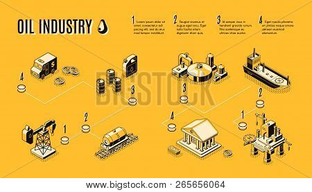 Oil Industry, Petroleum Production Process Components Line Art, Isometric Vector Concept. Petroleum