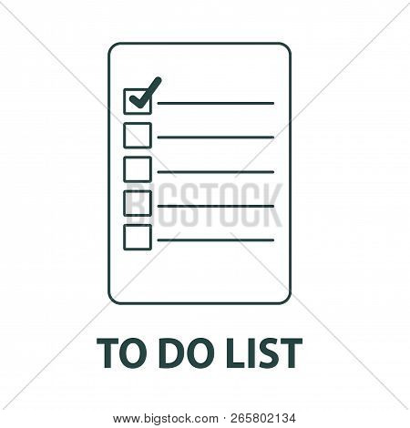 Line Icon To Do List Isolated On White Background. Check List. Vector Illustration.