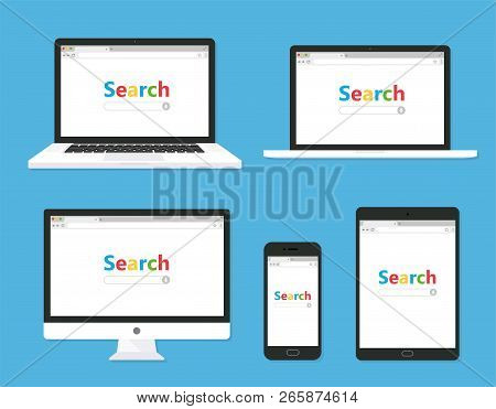 Set Of Monitor, Laptop, Tablet, Smartphone With Browser And Search Bar - Stock Vector.