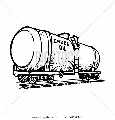 A Tank Wagon Is A Special Type Of Railway Rolling Stock For Transportation Of Liquid And Gaseous Com
