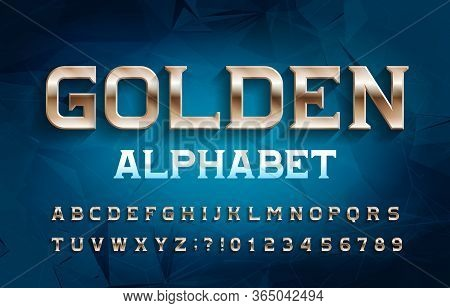 Golden Alphabet Font. Metal Effect Serif Letters And Numbers. Abstract Background. Stock Vector Type