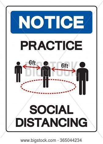 Notice Practice Social Distancing Symbol, Vector  Illustration, Isolated On White Background Label.