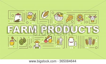Farm Production Word Concepts Banner. Local Production, Organic Food. Infographics With Linear Icons