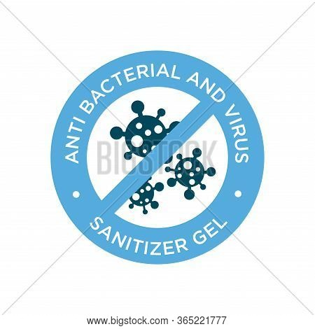 Sanitizer Icon. Anti Bacterial And Virus Solution. Round Symbol For Disinfectant Gel Labels.