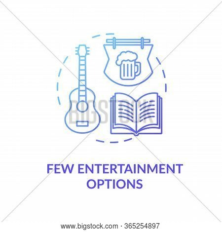 Few Entertainment Options Blue Concept Icon. No Music Events. Leisure In Pub And Bar. Village Lifest