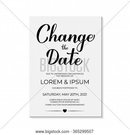 Change The Date Card Vector Template. Postponed Wedding Due To Quarantine Coronavirus Covid-19. Call