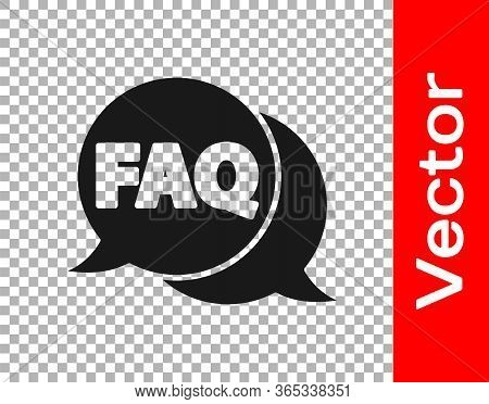 Black Speech Bubble With Text Faq Information Icon Isolated On Transparent Background. Circle Button