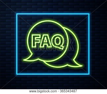 Glowing Neon Line Speech Bubble With Text Faq Information Icon Isolated On Brick Wall Background. Ci