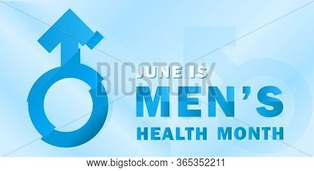 Banner For The National Month Of Men's Health With A Symbol Of Masculinity And Text, Traditionally H