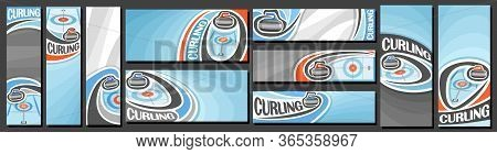 Vector Set Of Curling Banners, Vertical And Horizontal Decorative Templates For Curling Events With