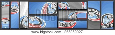 Vector Set Of Badminton Banners, Vertical And Horizontal Decorative Templates For Badminton Events W