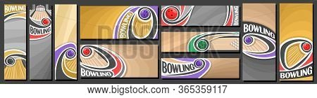 Vector Set Of Bowling Banners, Vertical And Horizontal Decorative Art Templates For Bowling Events W