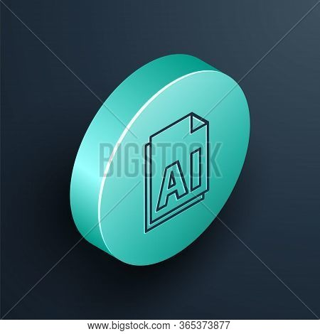 Isometric Line Ai File Document. Download Ai Button Icon Isolated On Black Background. Ai File Symbo