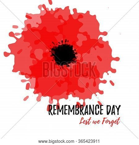 Remembrance Day Template Print Card With A Bright Red Poppy Flower. Lest We Forget Lettering. Anzac