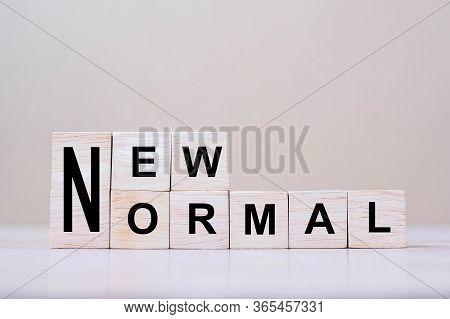 New Normal Cube Blocks On Table Background, The End Of Coronavirus Pandemic. Human Lifestyle Behavio