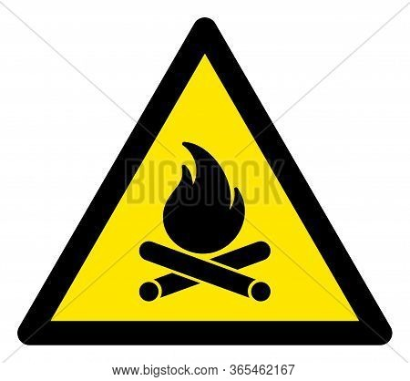 Raster Bonfire Flat Warning Sign. Triangle Icon Uses Black And Yellow Colors. Symbol Style Is A Flat