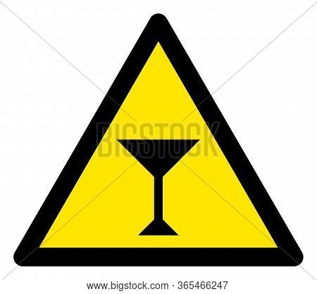 Raster Martini Glass Flat Warning Sign. Triangle Icon Uses Black And Yellow Colors. Symbol Style Is