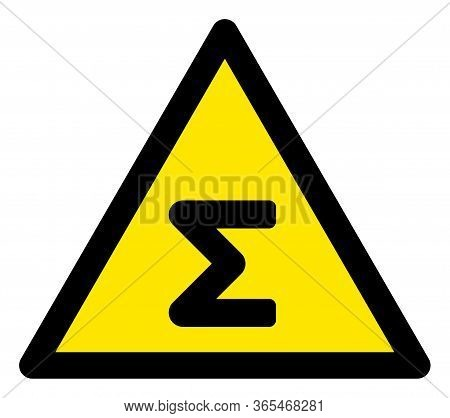Raster Sum Flat Warning Sign. Triangle Icon Uses Black And Yellow Colors. Symbol Style Is A Flat Sum