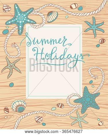 Hand Drawn Seastars, Rope, Seastones And Seashells On Wooden Background. Hand Written Summer Letteri