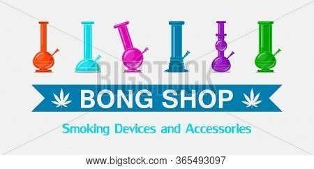 Icon Logo Bong Set. 6 Isolated Bongs. All In Realism Syle, Lovely Bright And Stylish.cannabis Shop B