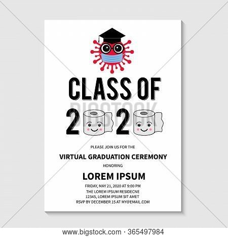 Virtual Graduation Ceremony Class Of 2020 Vector Invitation. Cartoon Virus Wearing Protective Mask A