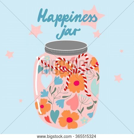 Mason Jar With Flowers. Retro Garden Style Glass Jar Full Of Flowers And Hearts. Modern Hand-drawn V
