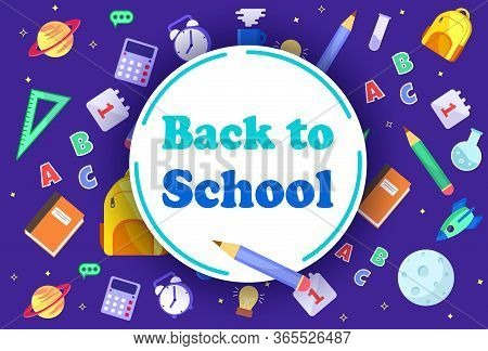 Colorful Back To School Templates For Invitation, Poster, Banner, Promotion, Sale Etc. School Suppli