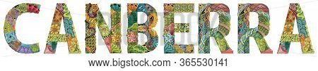 Canberra City Is The Capital Of Australia. Vector Decorative Zentangle Object For Decoration