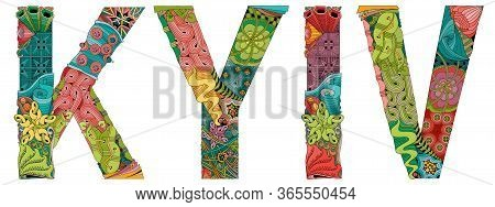 Kyiv City Is The Capital Of Ukraine. Vector Decorative Zentangle Object For Decoration
