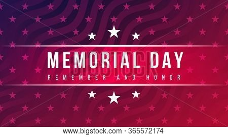 Memorial Day - Remember And Honor Greeting Card With Inscription On Blue Red Patriotic Background Wi